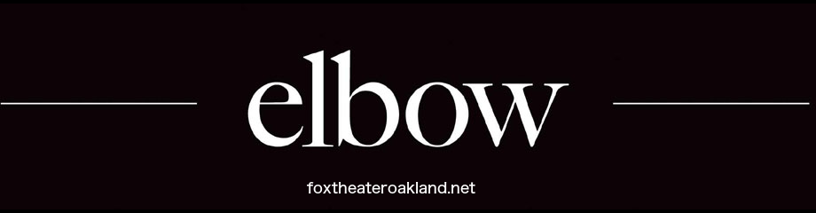 Elbow at Fox Theater Oakland