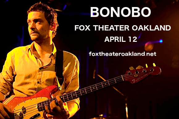 Bonobo at Fox Theater Oakland
