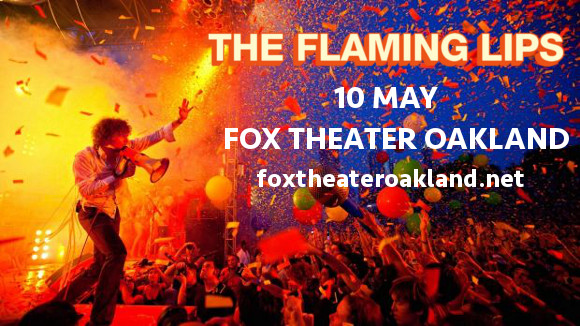 The Flaming Lips at Fox Theater Oakland