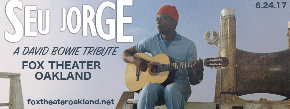 Seu Jorge: The Life Aquatic - A Tribute to David Bowie at Fox Theater Oakland