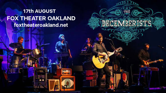 The Decemberists at Fox Theater Oakland
