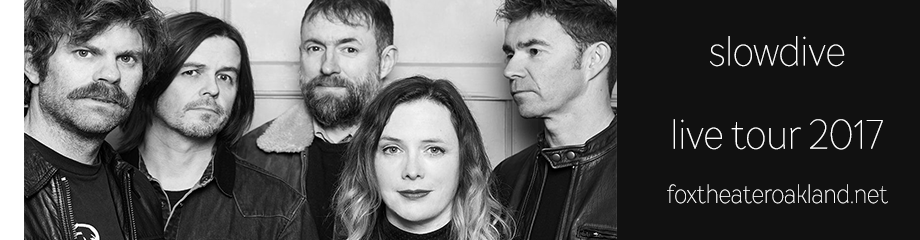 Slowdive at Fox Theater Oakland