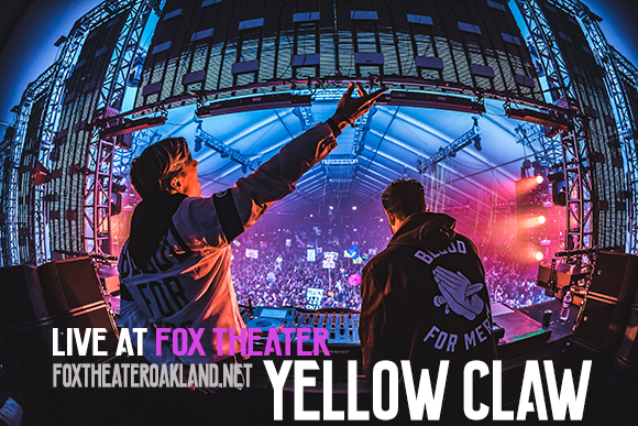 Yellow Claw at Fox Theater Oakland