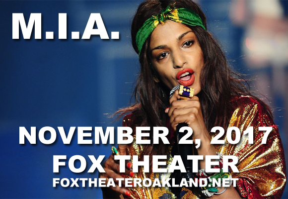 M.I.A. at Fox Theater Oakland