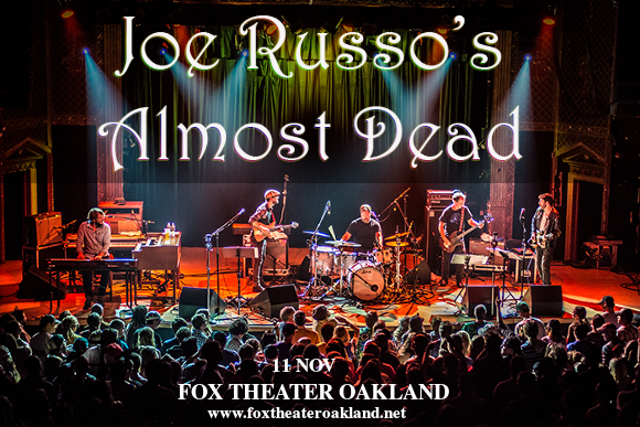 Joe Russo's Almost Dead at Fox Theater Oakland