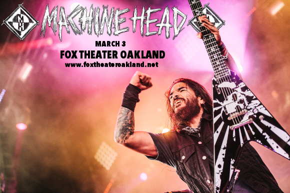 Machine Head at Fox Theater Oakland