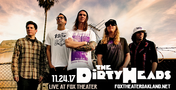 The Dirty Heads at Fox Theater Oakland