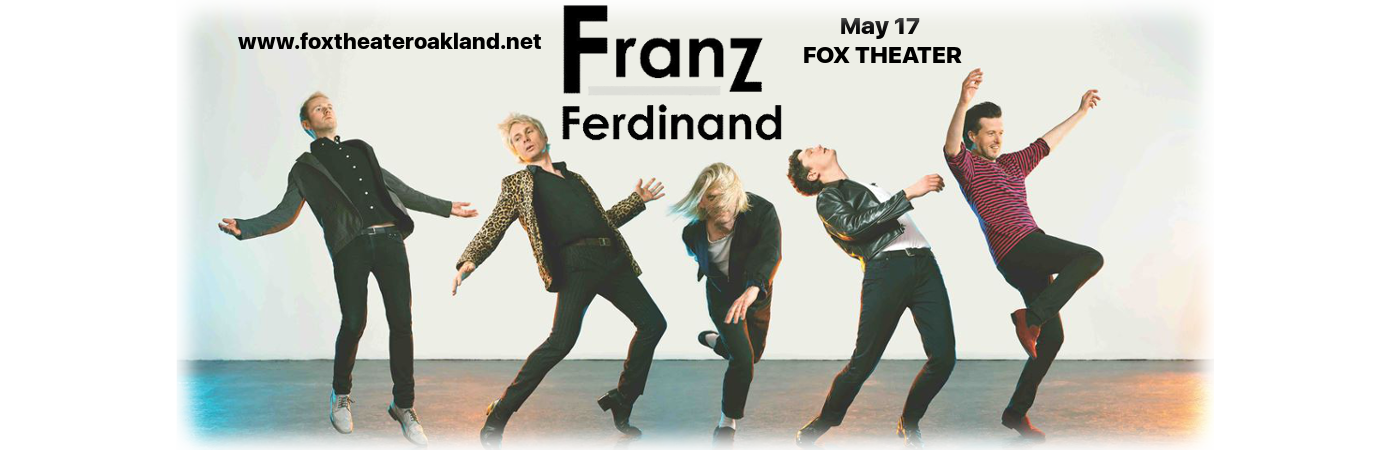 Franz Ferdinand at Fox Theater Oakland