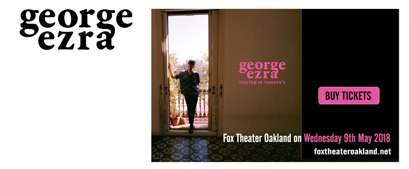 George Ezra at Fox Theater Oakland