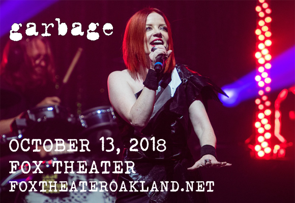 Garbage at Fox Theater Oakland