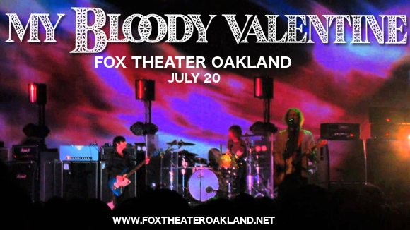 My Bloody Valentine at Fox Theater Oakland