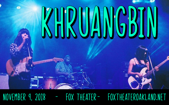 Khruangbin at Fox Theater Oakland