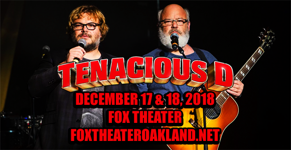 Tenacious D at Fox Theater Oakland