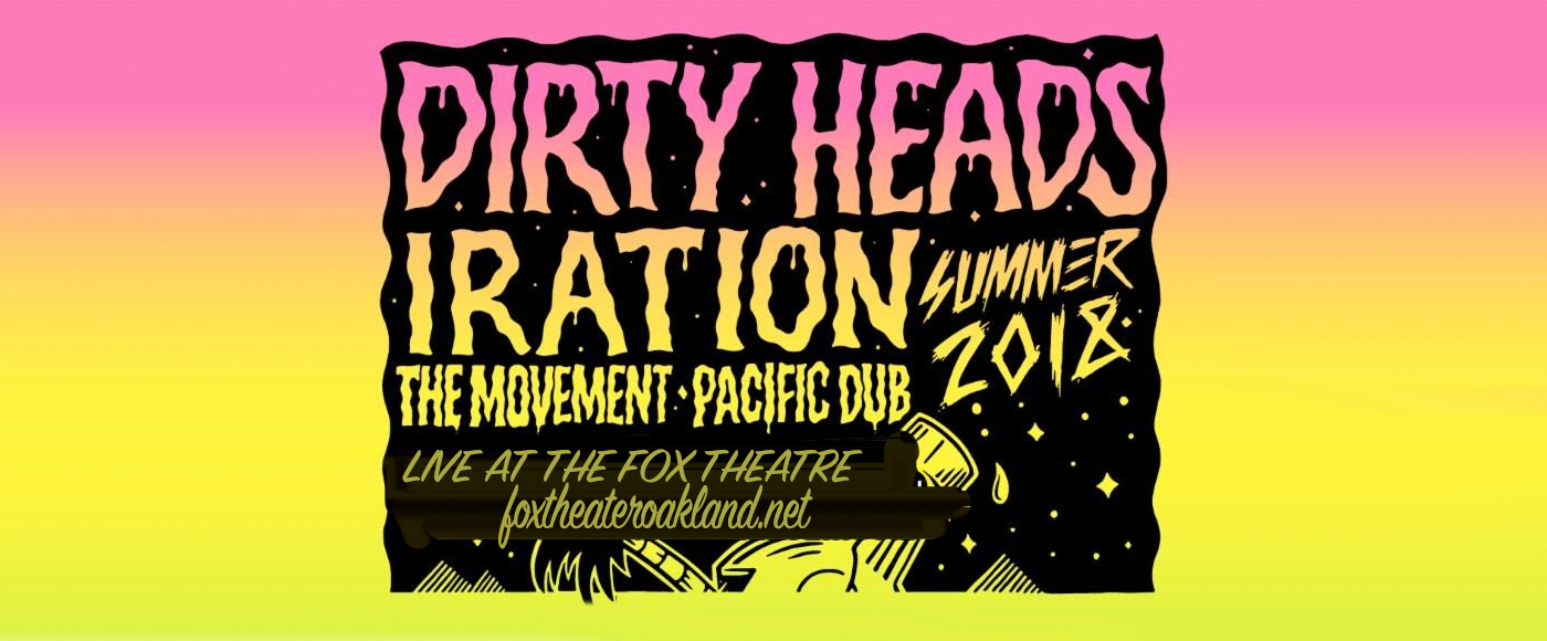 Dirty Heads Tickets | 27th September | Fox Theater Oakland