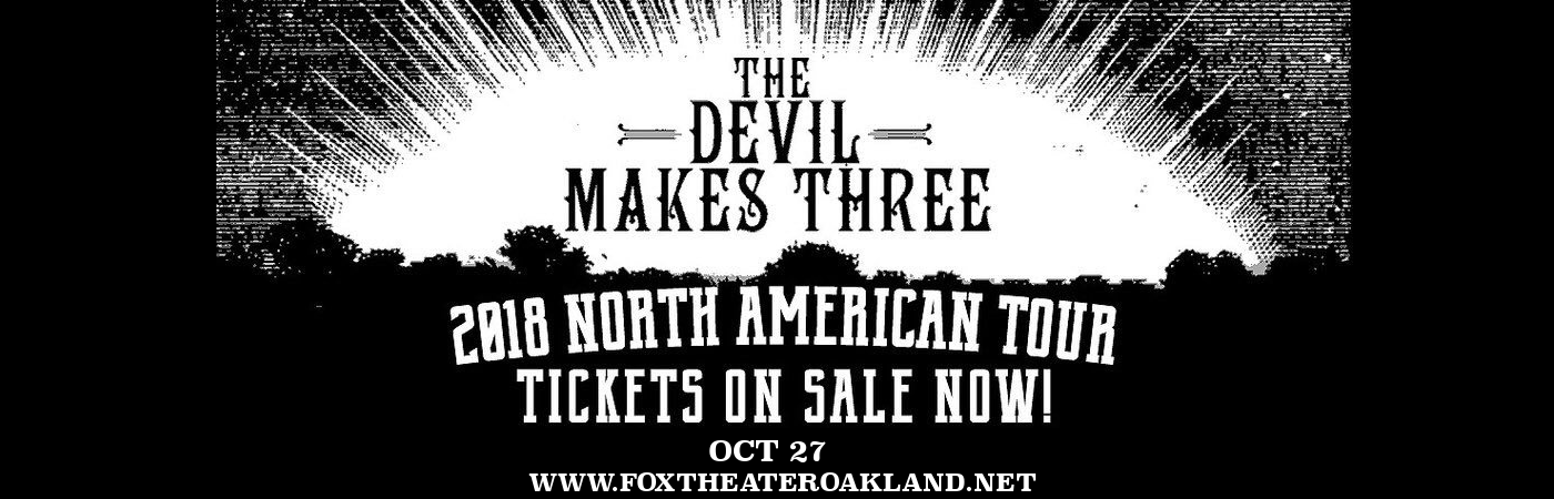 The Devil Makes Three at Fox Theater Oakland