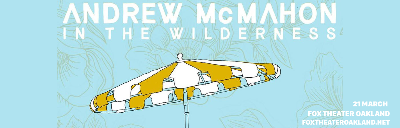 Andrew McMahon in the Wilderness at Fox Theater Oakland