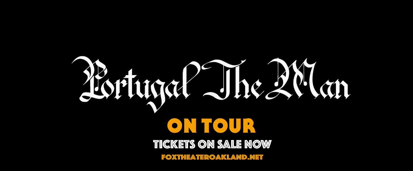 Portugal. The Man at Fox Theater Oakland