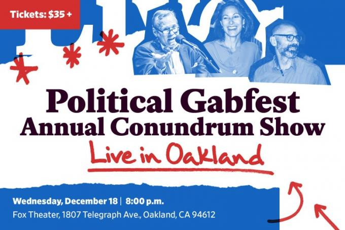 Slate Political Gabfest - Annual Conundrum Show at Fox Theater Oakland