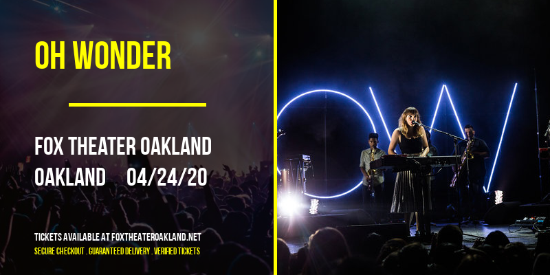Oh Wonder at Fox Theater Oakland