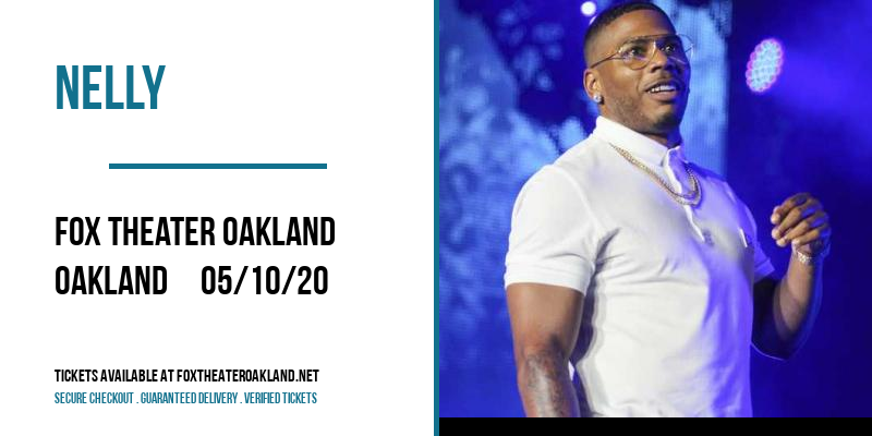 Nelly [POSTPONED] at Fox Theater Oakland