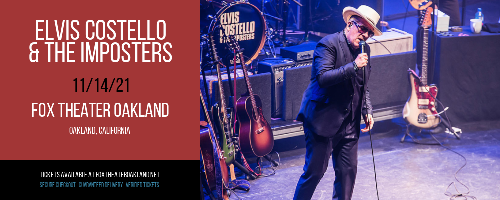 Elvis Costello & The Imposters at Fox Theater Oakland