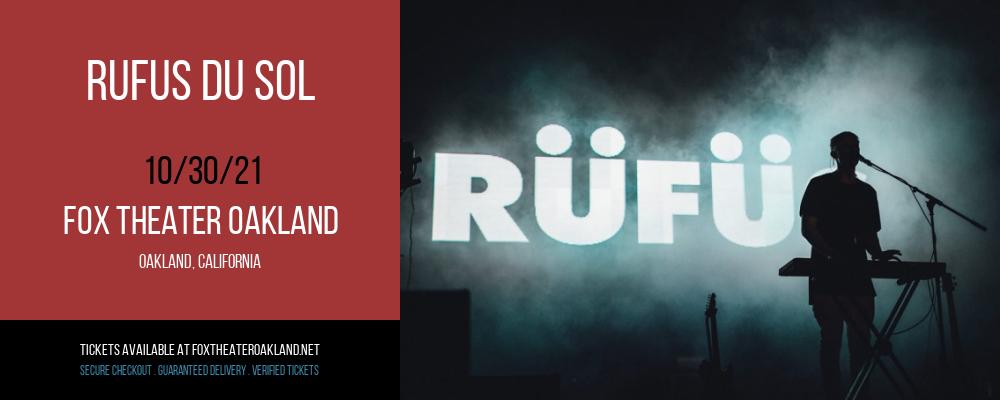 Rufus Du Sol at Fox Theater Oakland