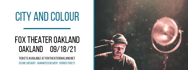 City and Colour at Fox Theater Oakland