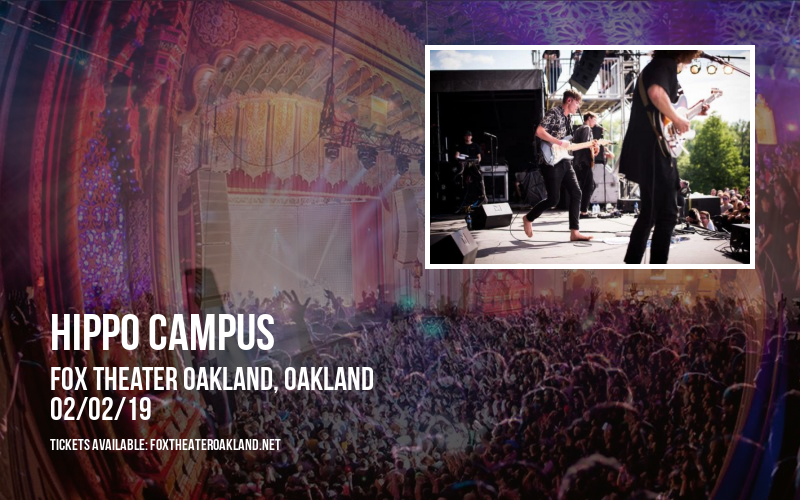 Hippo Campus at Fox Theater Oakland